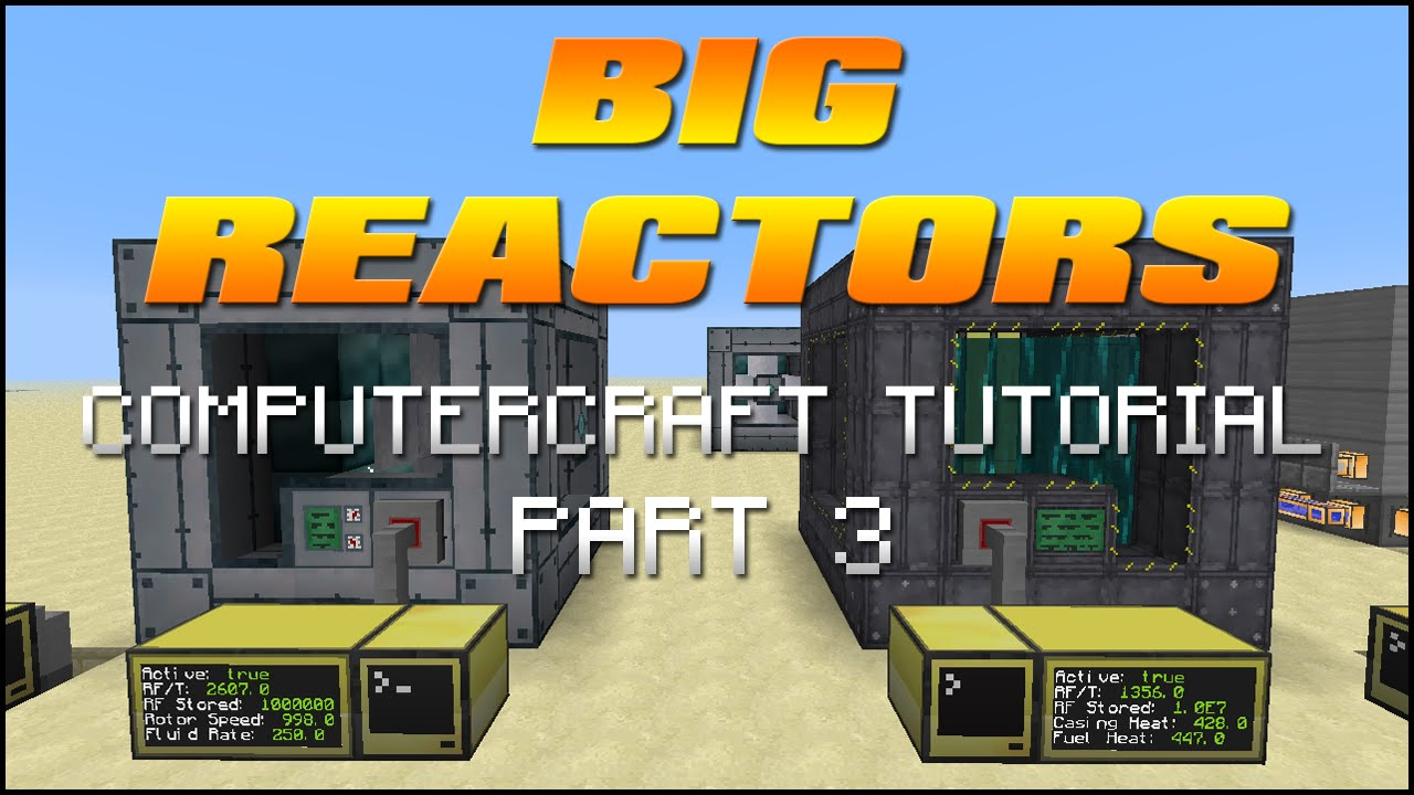 Big reactors tutorial part 3 computercraft monitoring big reactors tutorial part 3 computercraft monitoringmanagement youtube baditri Choice Image