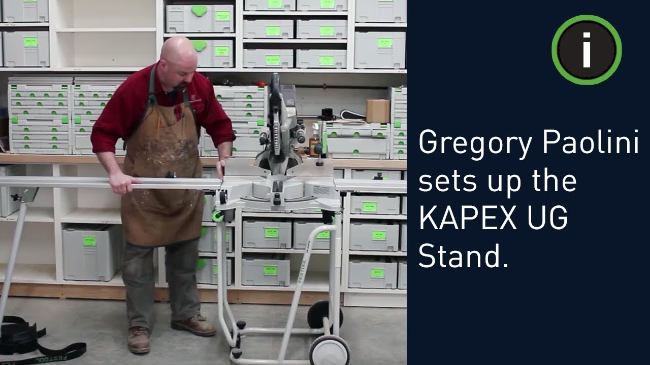 Getting Started with the Festool Kapex UG Stand (Set Up ...