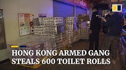 Armed gang steals 600 toilet rolls as panic buying continues in Hong Kong amid coronavirus outbreak