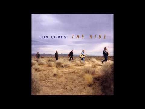 Los Lobos - The Ride (Full Album)