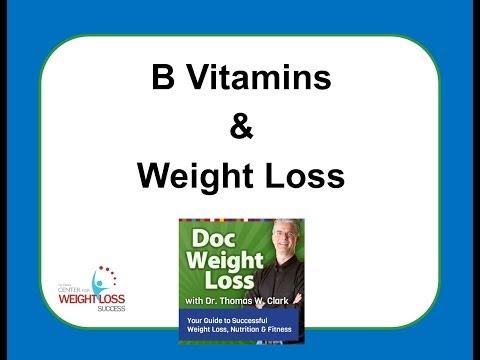 Doc Weight Loss - B Vitamins and Weight Loss