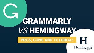 Hemingway Editor vs Grammarly | Pros, Cons, & Which You Should Use