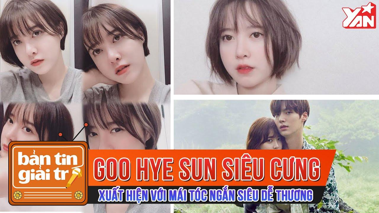 Goo Hye Sun Xuất Hiên Với Mái Tóc Ngắn Siêu Dễ Thương Siêu Cưng | Bản Tin Giải Trí Showbiz Việt | Tất tần tật các nội dung nói về goo hye sun tóc ngắn chi tiết nhất