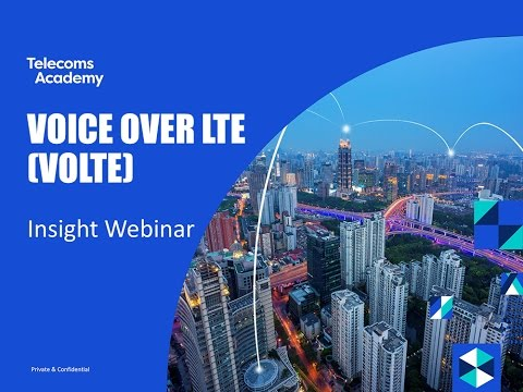 Voice of LTE (VoLTE) Insight Webinar