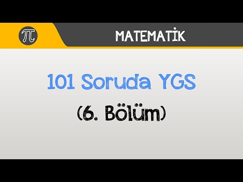101 Soruda YGS Matematik - (6. Bölüm)