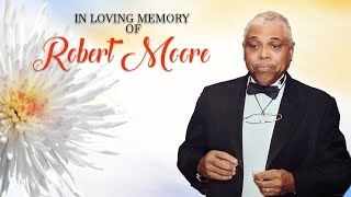 Celebrating the Life of Robert Campbell Moore