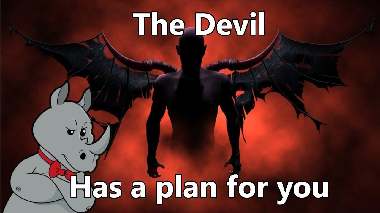 Satan's Plan (Part 1)