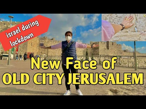 EXPLORING ISRAEL: THE NEW FACE OF OLD CITY JERUSALEM. WALKING AROUND OLD CITY