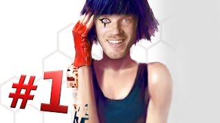 MIRRORS EDGE 2: CATALYST - Gameplay - PART 1 - SO EXCITED!!!!!!!!!!