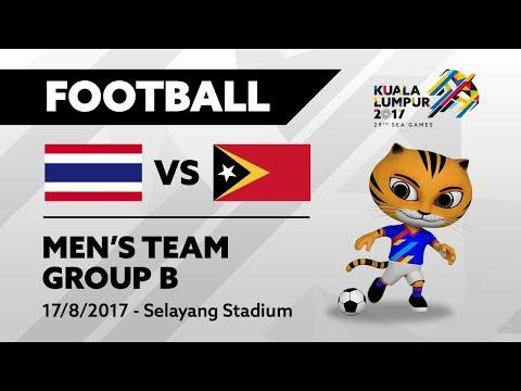 KL2017 Football - THA 🇹🇭 vs TLE 🇹🇱 | 17/08/2017