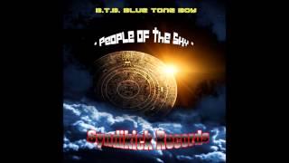 Tribal Ambient Breaks * People of the Sky * Blue Tone Boy (B.T.B.)