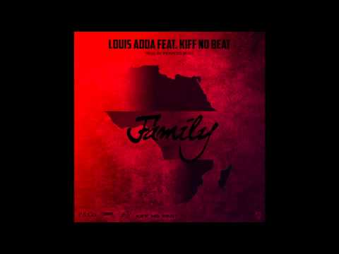 "Louis Aoda Feat. Kiff No Beat - ""Family"" OFFICIAL VERSION"