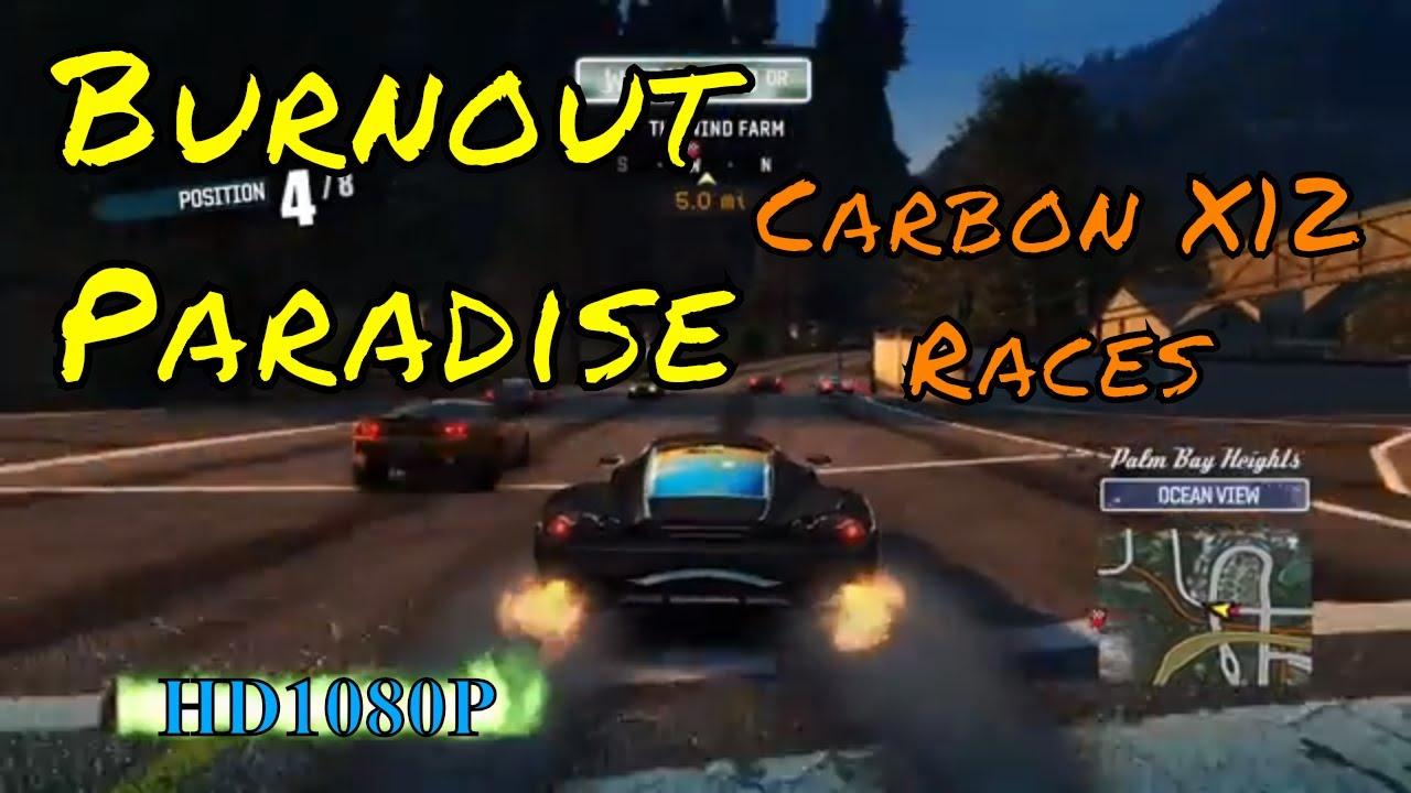 Burnout Paradise Remastered The Carbon X12 Races