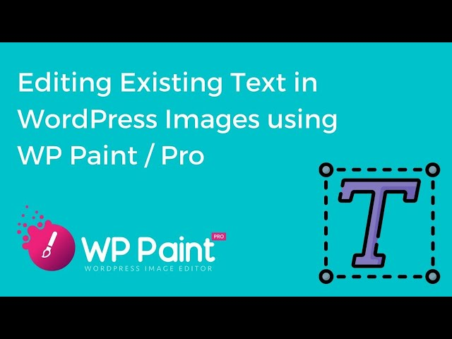 Edit Existing Text Element from Layer Details in WordPress Images Using WP Paint / Pro