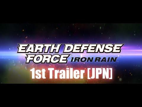 EARTH DEFENSE FORCE: IRON RAIN 1st トレーラー