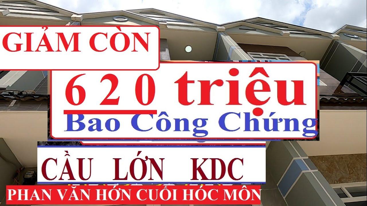 Bán nhà cầu lớn 620 triệu 1 trệt 1 lầu  đường Phan Văn Hớn qua 1.5km – Giáp Bán Nhà Hóc Môn