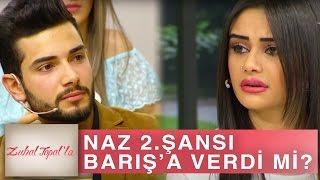 Zuhal Topal'la 155. Bölüm (HD) | Naz Bir Şans Daha İsteyen Barış'a Ne Cevap Verdi?