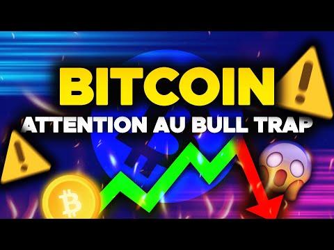 BITCOIN : ATTENTION AU BULL TRAP ! 🚨