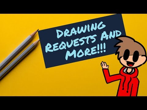 Drawing Requests and stuff! - Drawing Requests and stuff!