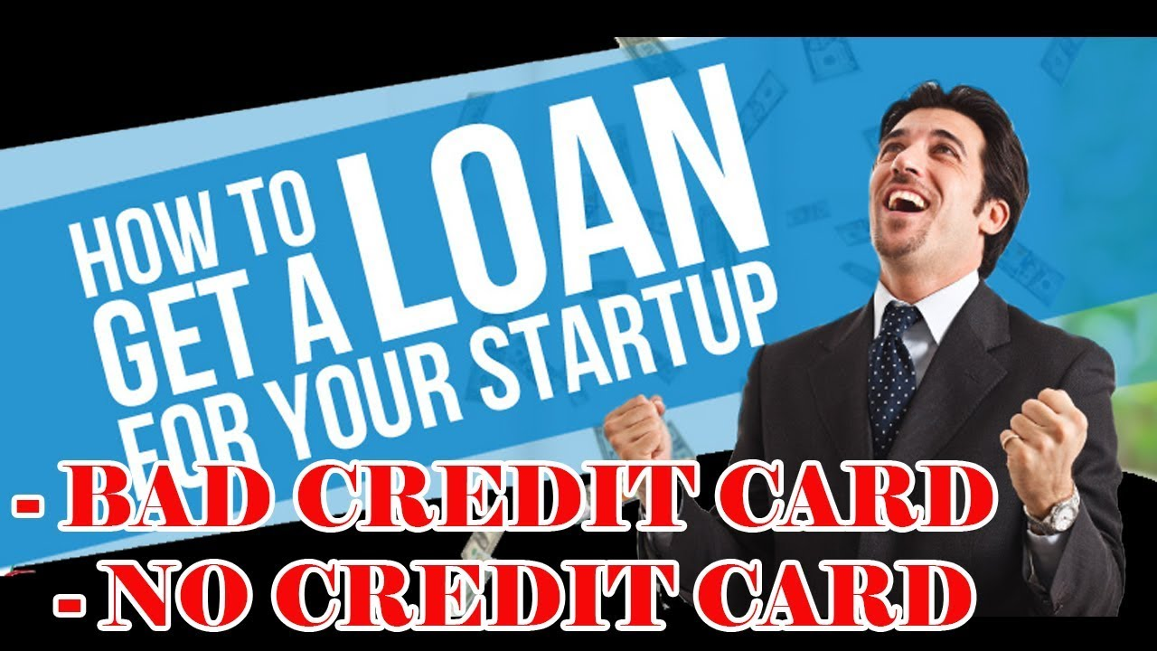 How to get a small business startup loan with bad credit