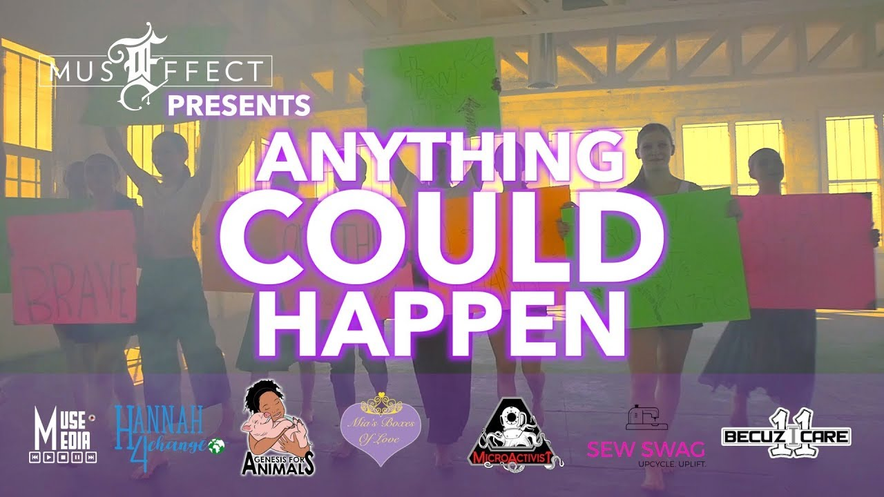 Anything Could Happen - Empowering Youth Social Activism