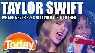 Taylor Swift on TODAY - We Are Never Ever Getting Back Together