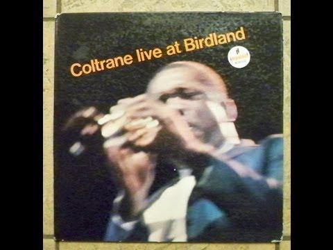JOHN COLTRANE Org 1963 Live at Birdland Impress A 50 Mono ~ Side 1