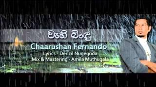 Wehi bindu  - Chaarushan Fernando