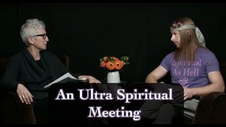 An Ultra Spiritual Meeting with Sounds True and Tami Simon