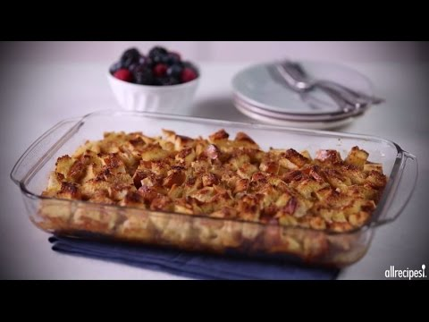 How to Make Easy French Toast Casserole | Breakfast Recipes | Allrecipes.com - YouTube