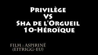 [261] Privilège VS Sha de l