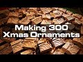 Making 300 Walnut Christmas Ornaments