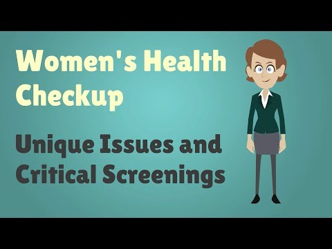 Women's Health Checkup – Unique Issues and Critical Screenings