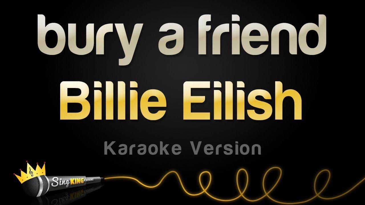Billie Eilish - bury a friend (Karaoke Version)