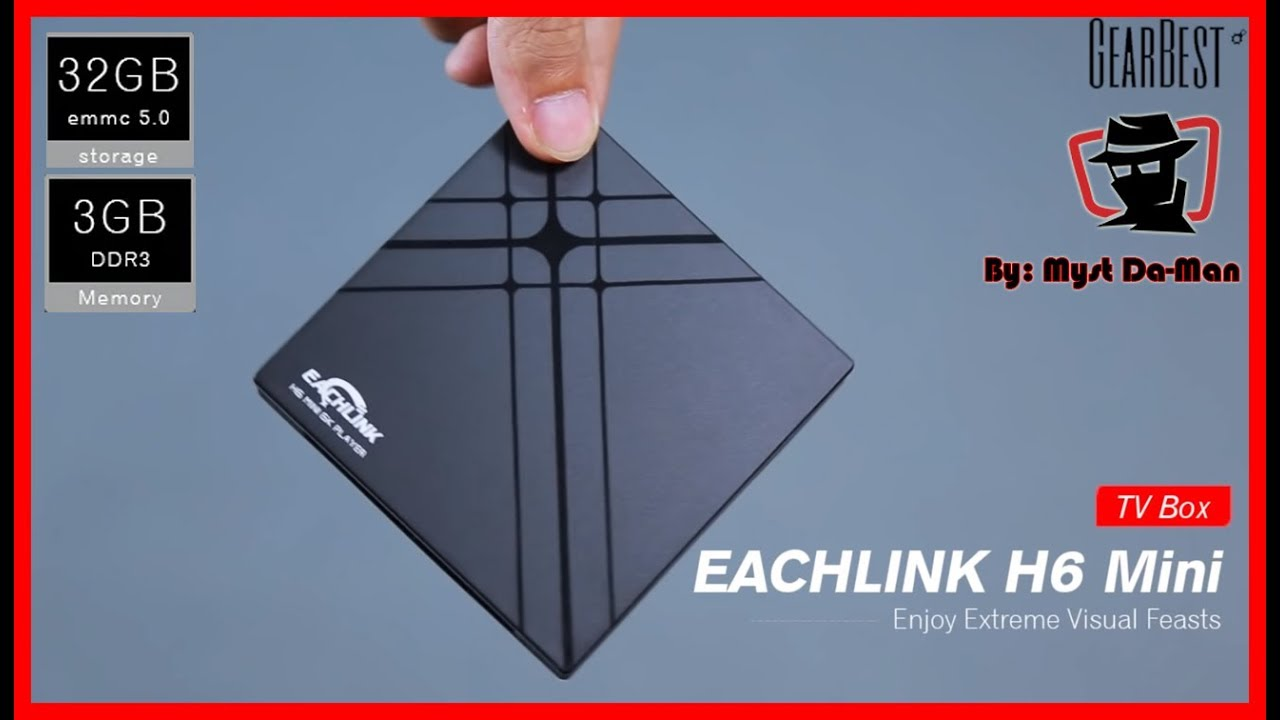 Eachlink H6 Mini Android TV Box 3GB RAM / 32GB ROM - Full Review