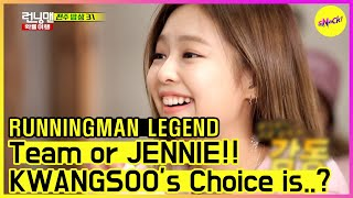[RUNNINGMAN THE LEGEND] (part.2) Team or JENNIE? KWANGSOO's Choice is..? (ENG SUB)