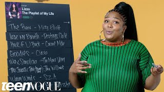 Lizzo Creates the Playlist of Her Life | Teen Vogue