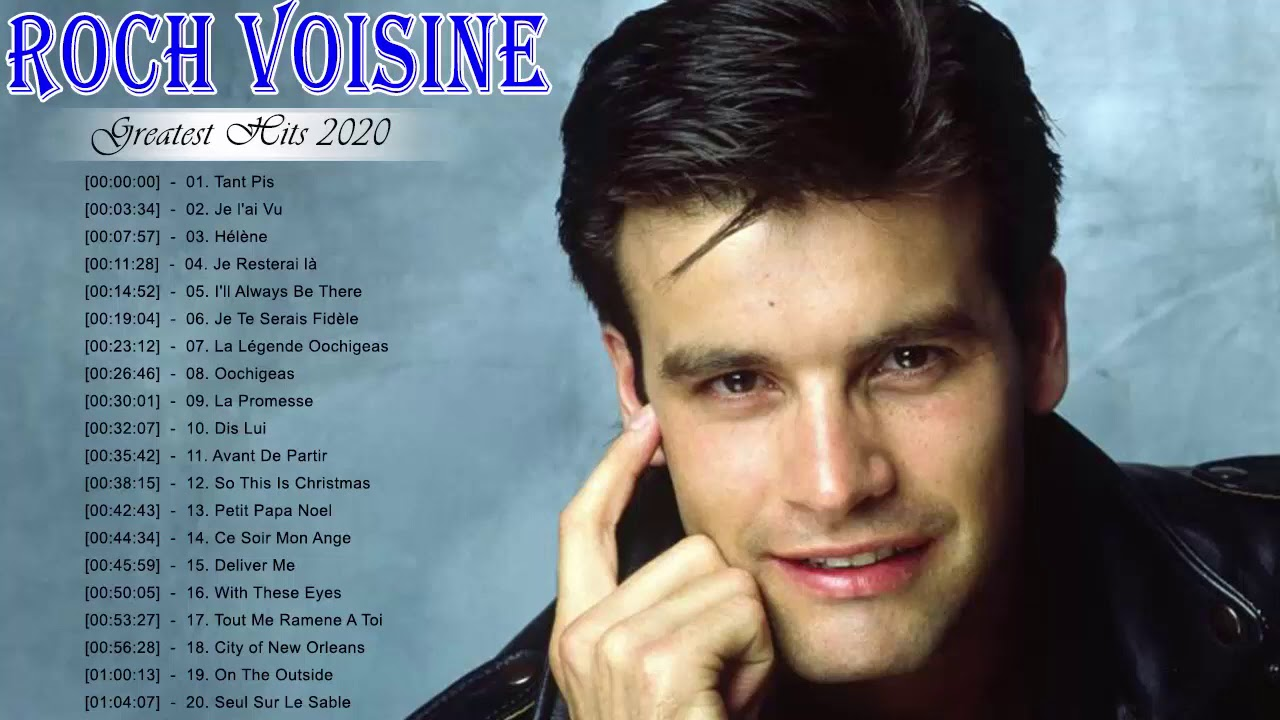 Roch Voisine Greatest Hits - Best Songs Of Roch Voisine - Top Music 2020
