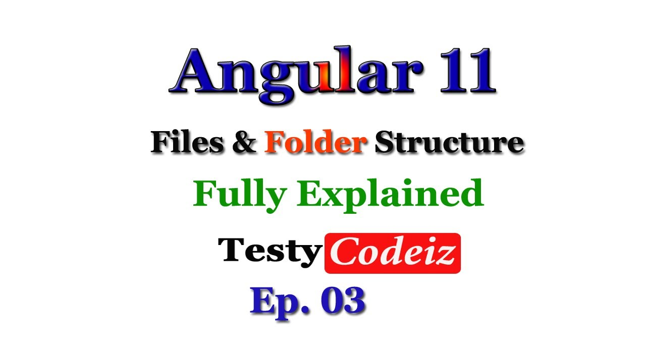 Angular 11 File and Folder Structure