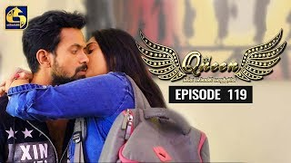 Queen Episode 119 || ''ක්වීන්'' ||  21st January 2020 Thumbnail