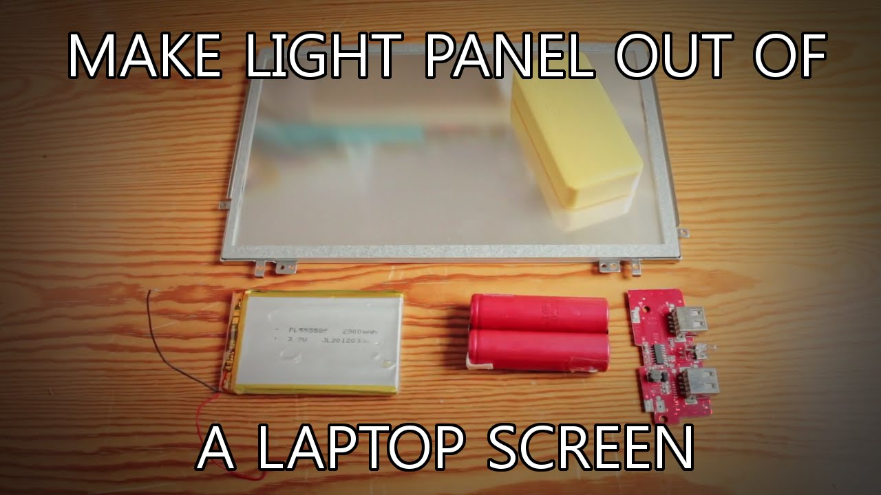 Turning an Old Laptop Screen Into a Light Panel