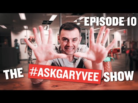 #AskGaryVee Episode 10: Ridiculously Hard and Obnoxiously Smart