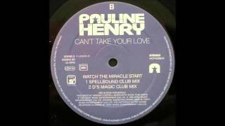 (1993) Pauline Henry - Watch The Miracle Start [Jon Douglas Magic Club RMX]