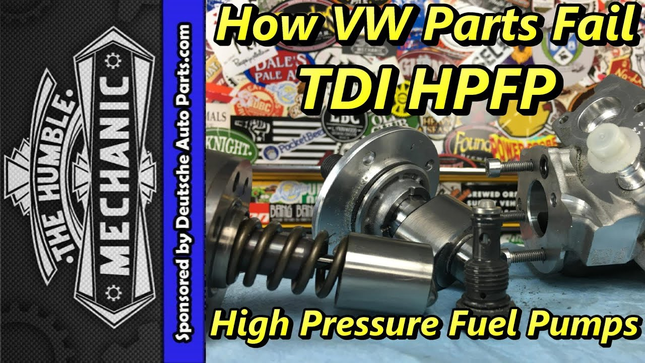 How VW Parts Fail ~ TDI High Pressure Fuel Pumps