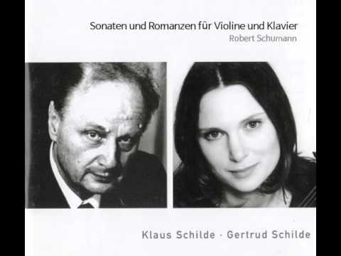 Klaus Schilde, Gertrud Schilde: Robert Schumann - Sonate a-moll op. 105