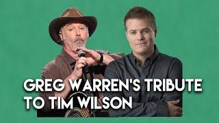 Professional Comedian Greg Warren's Tribute to Tim Wilson