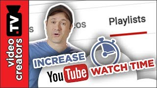 How To Get More Views and Watch Time with Optimized Playlists