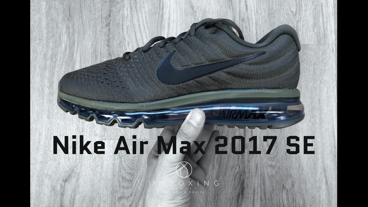 more photos 78f12 d9084 Nike Air Max 2017 SE 'Cargo Khaki/Black' | UNBOXING & ON FEET | fashion  shoes | 2018 | 4K