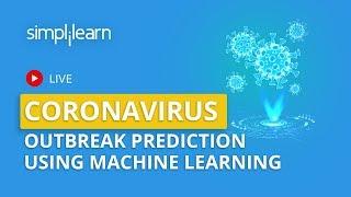 Coronavirus Outbreak Prediction Using Machine Learning | Predicted vs Actual | Simplilearn