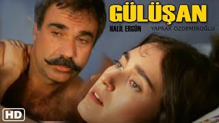 Gülüşan (1985) - Yaprak Özdemiroğlu & Halil Ergün   RESTORASYONLU
